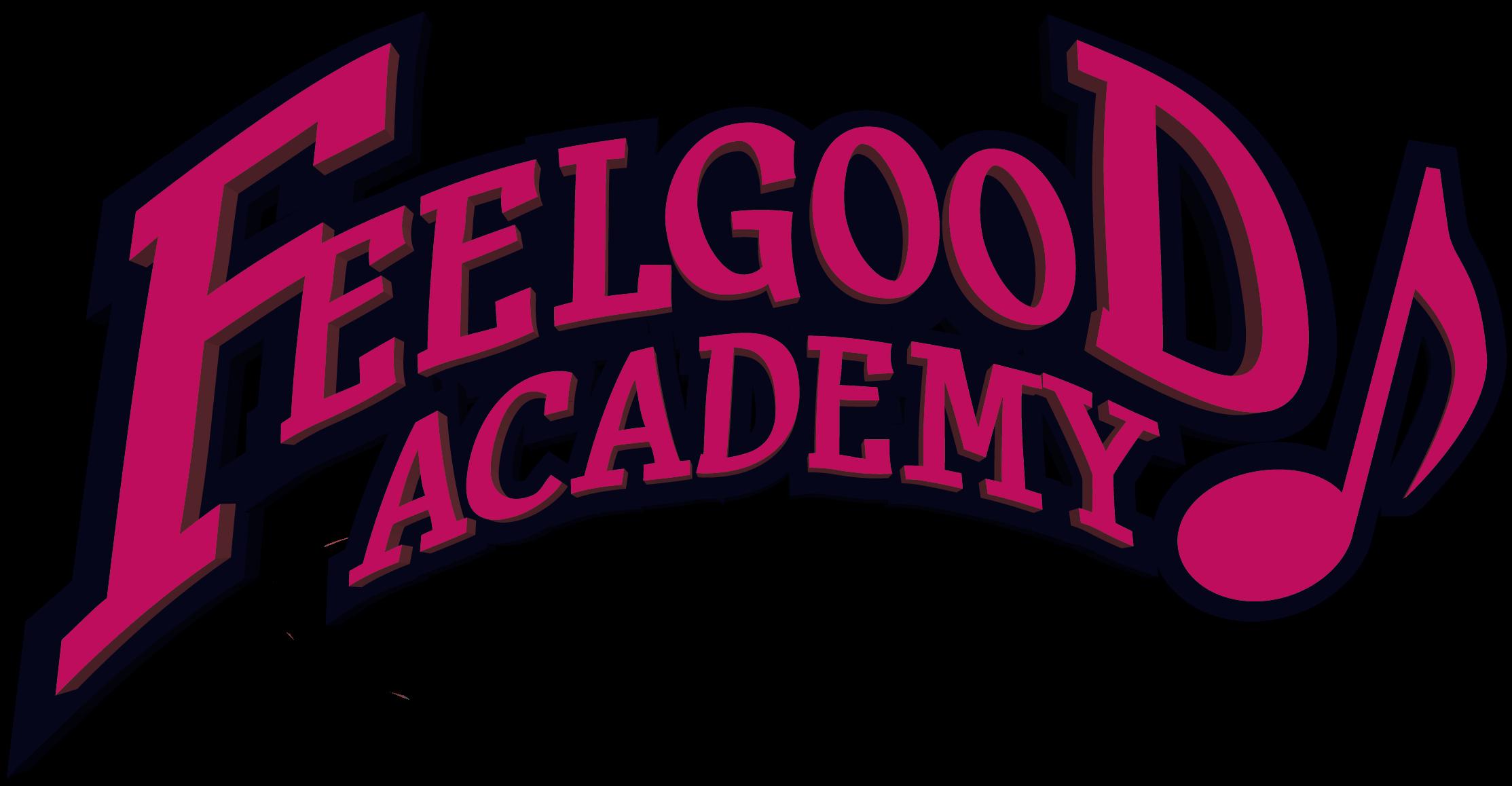 Feelgood Academy The Musical